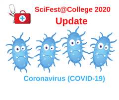 SciFest@College 2020 Update